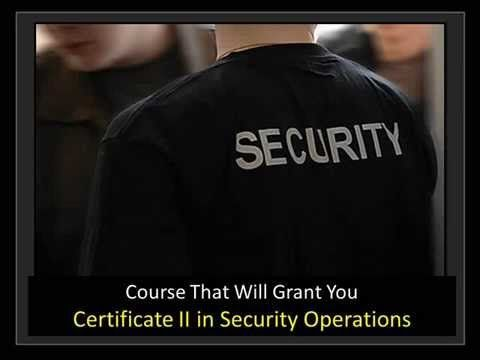 ▷ Course That Will Grant You Certificate II in Security