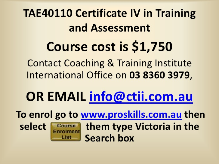 Certificate IV in Training and Assessment TAE40110 Course