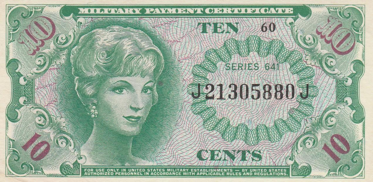 10 CENT MILITARY PAYMENT CERTIFICATE MPC SERIES 641